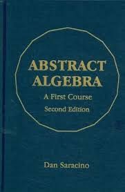 A First Course In Abstract Algebra Solutions Abstract Algebra A First Course 2nd Edition Rent 9781577665366