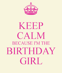 Birthday Girl Quotes Cool Keep Calm Birthday Quotes On QuotesTopics