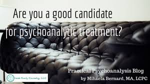 Why Would You Be A Good Candidate Are You A Good Candidate For Psychoanalytic Treatment Practical