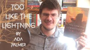 Too Like the Lightning by Ada Palmer | Review - YouTube
