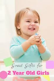 What are some Great Gifts for 2 Year Old Girls? 50+ Girls You Wouldn\u0027t Have Thought of