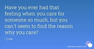 To Care For Some One With No Reason
