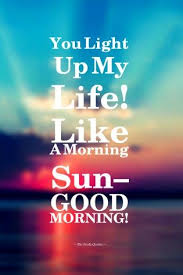 Good Morning Sun Quotes Best of Cute Romantic Good Morning Wishes Images Pinterest Morning