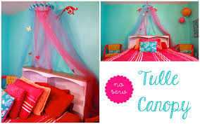Tulle Canopy Diy No Sew Tulle Canopy Youtube