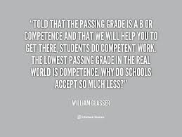 Told that the passing grade is a B or competence and that we will ... via Relatably.com