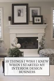 10 Things I Wish I Knew When I Started My Interior Design Business