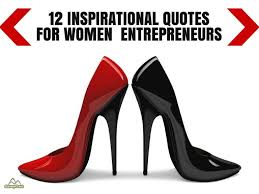 Inspirational Quotes For Women Inspiration 48 Inspirational Quotes For Women Entrepreneurs