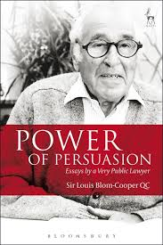 power of persuasion essays by a very public lawyer louis blom  power of persuasion