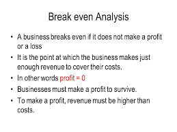 How To Make A Break Even Analysis Accounting Costs Profit Contribution And Break Even Analysis