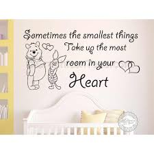 Nursery Wall Sticker Winnie The Pooh And Piglet Quote Sometimes Smallest Things Take Up Most Room In Your Heart