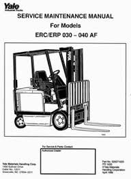 yale forklift truck type erc040 rf zf erc050 rf zf erc060 rf zf original illustrated factory workshop service manual for yale electric forklift truckoriginal factory manuals for yale forklift
