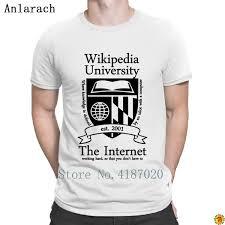 Wikipedia T Shirt Wikipedia University Tshirt Custom O Neck 2018 Top Tee T Shirt For Men Slim Fit Loose Fashion Novelty Ringer T Shirts Political T Shirts From