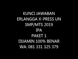 Prediksi soal unbk smk 2019. Kunci Jawaban Erlangga X Press Un Smp Mts Ipa Ilmu Pengetahuan Alam 2019 Paket 1 Youtube