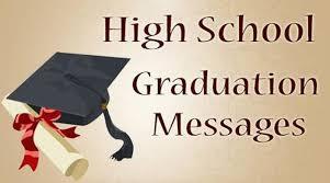 High School Graduation Messages Congratulations Messages