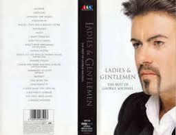 george michael ladies and gentlemen.  Gentlemen George Michael U2013 Ladies U0026 Gentlemen  The Best Of Inside And G