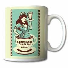 The coffee from martinson was originally known as joe's coffee or cup of joe. 50 S American Diner A Damn Good Cup Of Joe Coffee Mug Ceramic Or Travel Mugs Ebay