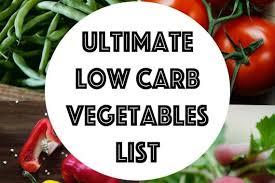 Low Carb Vegetables List Searchable Sortable Guide Ketogasm