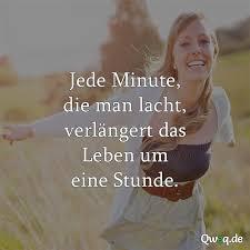 Jede Minute Die Man Lacht Verlängert Das Leben Qweqde