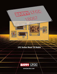 Ltcc Surface Mount T R Module Barry Ltcc Multilayer Circuits