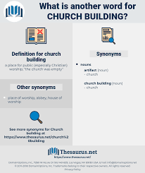 Words For Church Synonyms For Church Building Thesaurus Net