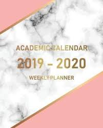 College Planners 2020 Academic Calendar 2019 2020 Weekly Planner Yearly Monthly Calendar 2019 July 2019 June 2020 College Student And Day Planner Marble Cover