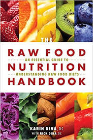 Buy The Raw Food Nutrition Handbook An Essential Guide To