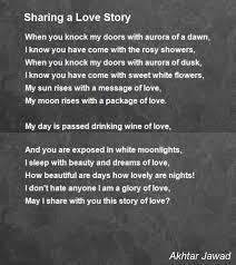 Sharing A Love Story Poem by Akhtar Jawad - Poem Hunter
