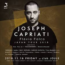 iFLYER: Joseph Capriati Japan Tour 2018 Supported by See You at /  YOUAREHERE / NEWEST SOUND at Club Joule, Osaka