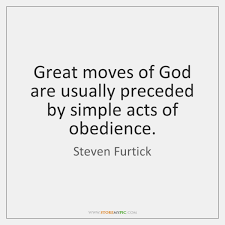 Steven Furtick Quotes Extraordinary Great Moves Of God Are Usually Preceded By Simple Acts Of Obedience