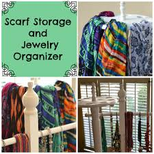 Scarf Storage and Jewelry Organizer