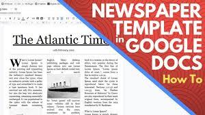 Newspaper Google Docs Template Editable Newspaper Template Google Docs How To Make A Newspaper On Google Docs