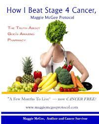 Un sito web e un'app mobile per chi cerca uno stage in europa. How I Beat Stage 4 Cancer Maggie Mcgee Protocol The Truth About God S Pharmacy Mcgee Maggie 9781548008178 Amazon Com Books
