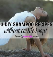 looking for non sudsy diy shampoos here are 3 homemade shampoo recipes without