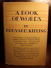 rudyard kipling book  rudyard kipling a book of words 1928 1st edition 1st printing dj essay speech