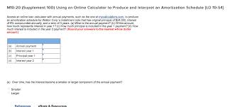 amortization calculator online solved m10 20 supplement 10d using an online calculator