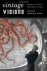 strange horizons   vintage visions essays on early science  strange horizons   vintage visions essays on early science fiction edited by arthur b evans