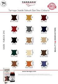 Tarrago Dye Color Chart Color Chart Tarrago Suede Nubuck Dye Tarrago