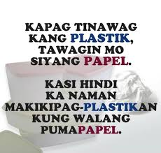Plastik At Papel Pinoy Forever Tagalog Quotes Hugot Funny