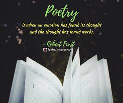 Poetry Quotes Unique 48 Fascinating Poetry Quotes That Will Make Your Day SayingImages