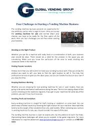 How To Open A Vending Machine Business Unique Four Challenges To Starting A Vending Machine Business