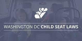 washington dc child seat laws patrick