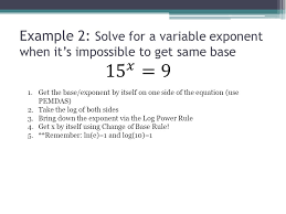 example 2 solve for a variable exponent when it s impossible to get same base 1