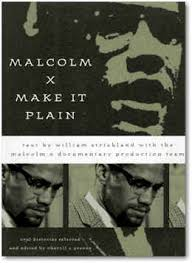 x make it plain malcolm x make it plain