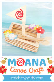 learn how to make a wonderful moana canoe craft catchmyparty com
