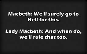 Lady Macbeth Quotes 47 Stunning Macbeth We'll Surely Go To Hell For This Lady Macbeth And When Do