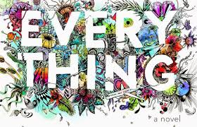 Imagini pentru everything everything book