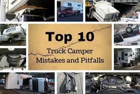 Top 10 Truck Camper Mistakes and Pitfalls | Truck Camper Adventure