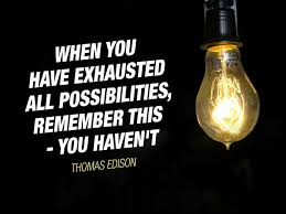 Thomas Edison Quotes Best A Truly Inspiring Story Of Success Thomas Edison Inspirational