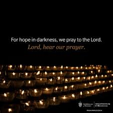 Prayers About Light And Darkness For Hope In Darkness We Pray To The Lord