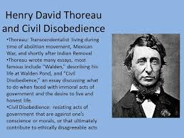 henry david thoreau and civil disobedience ppt  henry david thoreau and civil disobedience